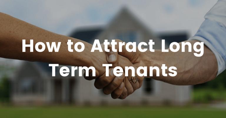 ways to get long term tenants